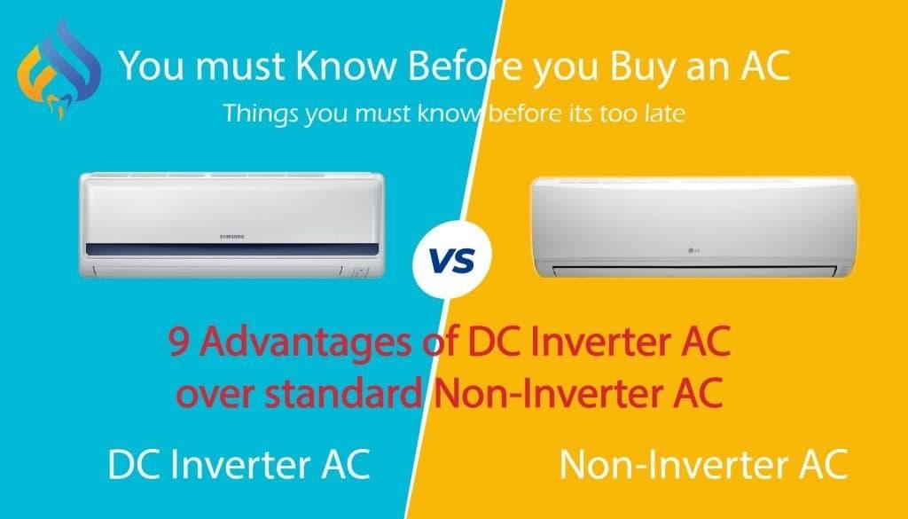 Advantages of DC Inverter AC over standard Non-Inverter AC