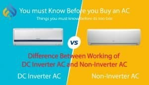 Difference Between Working of DC Inverter AC and Non-Inverter AC